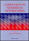 Complexity in Numerical Optimization Panos M. Pardalos