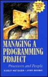 Managing a Programming Project: Processes and People
