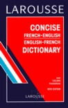 Larousse Concise French/English English/French Dictionary