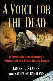 A Voice for the Dead by James E. Starrs