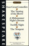 Four Great Comedies: Taming of the Shrew, A Midsummer Night's Dream, Twelfth Night, The Tempest (Signet Classic)