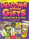 Discover Your Gifts: And How to Use Them (Student Manual)