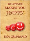Whatever Makes You Happy