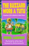 The buzzard wore a tutu: Chronicles of life and adventures in New Orleans