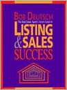 The Real Estate Agent's Action Guide to Listing and Sales Success