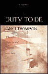 Duty to Die by Janice  Thompson