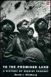 To the Promised Land. A History of Zionist Thought