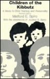 Children of the Kibbutz: A Study in Child Training and Personality, Revised Edition