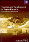 Tourism and Development in Tropical Islands: Political Ecology Perspectives