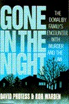Gone in the Night by David Protess