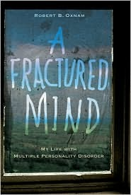 A Fractured Mind by Robert B. Oxnam