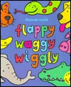 Download free Flappy, Waggy, Wiggly: A Riddle Book iBook by Amanda Leslie
