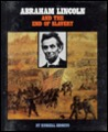 Abraham Lincoln and the End of Slavery
