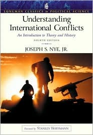Understanding International Conflicts: An Introduction to Theory and History (Longman Classics Series)