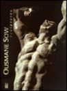 Ousmane Sow: Sculptures