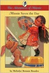 Minnie Saves the Day : The Adventures of Minnie