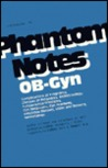 Phantom Notes Ob-Gyn, 3rd Edition (Paperback)