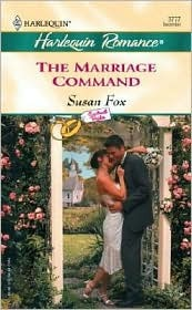 The Marriage Command (Contract Brides) by Susan Fox