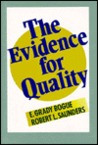 The Evidence for Quality: Strengthening the Tests of Academic and Administrative Effectiveness (Jossey Bass Higher and Adult Education Series)