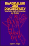 Marginalism And Discontinuity: Tools For The Crafts Of Knowledge And Decision