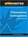 Philosophical Investigations (SparkNotes Philosophy Guide)