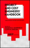 Project and Cost Engineers' Handbook, Third Edition