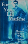 For You, Lili Marlene: A Memoir Of World War II
