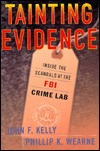 Tainting Evidence by John F. Kelly
