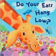 Do Your Ears Hang Low? by Dorothea DePrisco