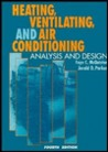 Heating, Ventilating, and Air Conditioning: Analysis and Design