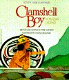 Review Clamshell Boy: A Makah Legend (Native American Legends) by Terri Cohlene, Charles Reasoner PDF