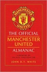 The Official Manchester United Almanac