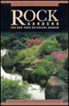 Serious Gardener, The: Rock Gardens (New York Botanical Gardens)