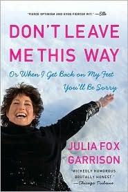 Don't Leave Me This Way by Julia Garrison