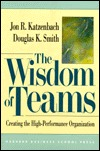The Wisdom of Teams: Creating the High Performance Organization,