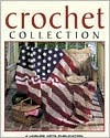 Crochet Collection by Leisure Arts