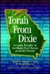 Torah from Dixie: Intriguing Thoughts on the Weekly Torah Portion and Jewish Festivals