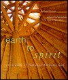 Earth to Spirit. In Search of Natural Architecture by David Pearson