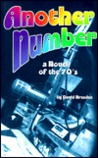 Another Number: A Novel of the '70s