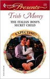 The Italian Boss's Secret Child (Expecting!) (Harlequin Presents #2486)