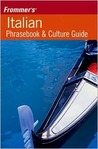 Frommer's Italian Phrasefinder and Culture Guide
