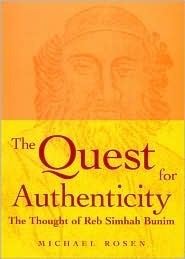 The quest for authenticity - The Thought of Reb Simhah Bunim by Michael    Rosen