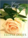 Your Wicked Ways, Vol. 7