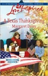 A Texas Thanksgiving (Homecoming Heroes, Book 5) (Love Inspired #468)