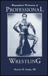 Biographical Dictionary of Professional Wrestling