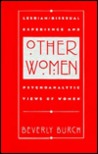 Other Women: Lesbian/Bisexual Experience and Psychoanalytic Views of Women