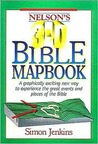 Nelson's 3-D Bible Mapbook: A Graphically Exciting New Way to Experience the Great Events and Places of the Bible
