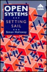 Open Systems: Setting Sail