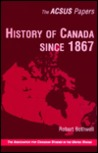History of Canada Since 1867