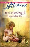 His Little Cowgirl by Brenda Minton